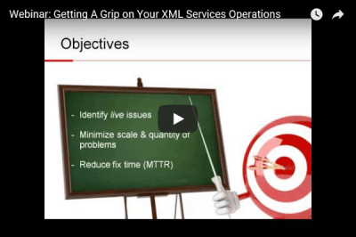 Webinar Getting A Grip On XML Services Operations
